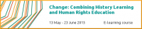 Change: Combining History Learning and Human Rights Education