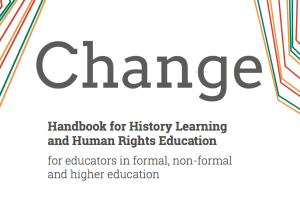 Change: Handbook for History Learning and Human Rights Education